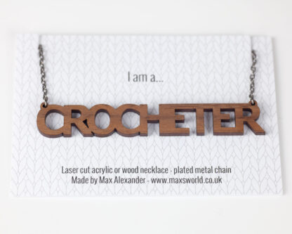crocheter necklace on backing car. Text reads I am a...